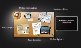 Copy of Tipos de medios y materiales didacticos