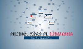 Political Views Ft. Euthanasia