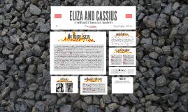 ELIZA AND CASSIUS