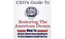 Copy of Sanctity of Physician-patient Relationship Necessary to Restoring the American Dream