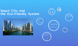 Smart City and Eco-friendly System