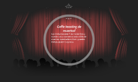 Coffe teasting de muertod