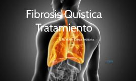 FIBROSIS QUISTICA TRATAMIENTO