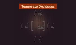 Temperate Deciduous