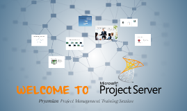 Copy of WELCOME TO PROJECT SERVER