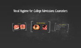 Vocal Hygiene for College Admissions Counselors