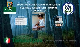 SECRETARIA DE SALUD DE TAMAULIPAS HOSPITAL INTEGRAL DE JAUMA