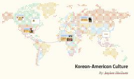 Korean American Culture