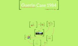 Guerin Case 1984