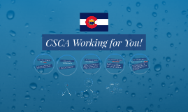 CSCA Working for You!