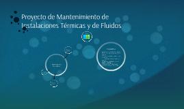 Proyecto de Mantenimiento de Instalaciones Térmicas y de Flu