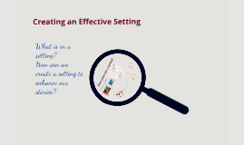 Creating an Effective Setting (2017)