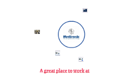 Medtronic  A Good Place To Work