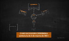 CASO SALVADOR CHIRIBOGA