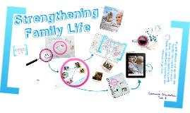 Copy of CFC - SFC Covenant Orientation Talk 3 - Strengthening Family Life Revised Outline V.2011
