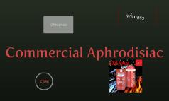 Commercial Aphrodisiac