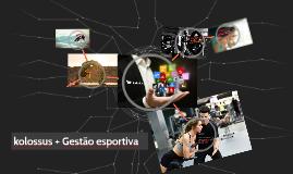 kolossus + Gestão esportiva