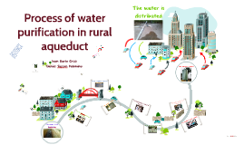 Process of water purification in rural aqueduct
