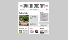 CHANGE THE GAME: PLAY!