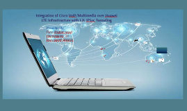 Integration of Cisco VoIP/Multimedia over Huawei LTE Infrast