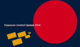 Exposure Control Update 2016
