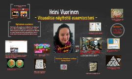 Heini Vuorinen: Näytteitä osaamisestani