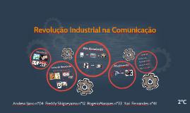 Revolução Industrial na Comunicação