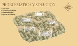 PROBLEMATICA Y SOLUCION