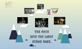 The path to light seems dark.
