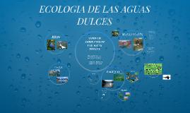 ECOLOGIA DE LAS AGUAS DULCES