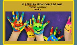 Copy of 2ª Reunião pedagógica de 2015