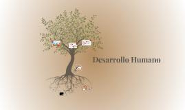 Copy of Desarrollo Humano