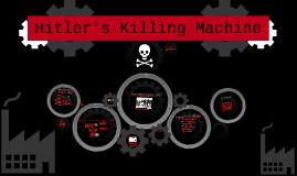 Hitler's Killing Machine