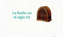 La Radio en el siglo XX