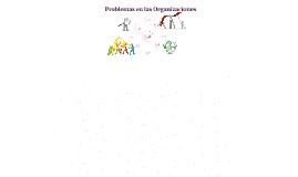 Copy of Problemas Organizacionales