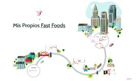 Mis Propios Fast Foods