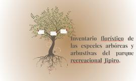 Inventario Floristico de las especies abroreas y arbustivas