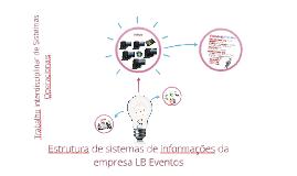 Estrutura de sistemas de informações da empresa LB Eventos