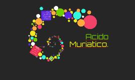Acido Muriatico.