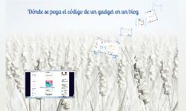 Dónde se pega el código de un gadget en un blog?