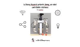 Le Disney Research présente Jimmy, un robot contrôlable à di