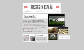 Copy of RIESGOS EN ESPAÑA