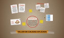TALLER DE CALIDAD APLICADA