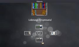 Copy of Liderazgo Empresarial
