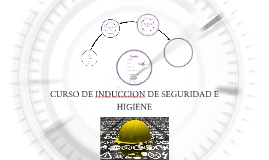 Copy of CURSO DE INDUCCION DE SEGURIDAD E HIGIENE