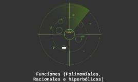 Funciones (Polinomiales, Racionales e hiperbólicas)