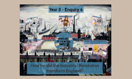 Year 8 - The Industrial Revolution