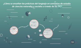 La enseñanza de las prácticas del lenguaje en contextos de e
