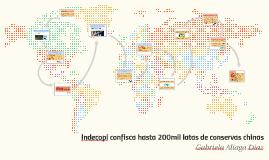 Indecopi confisca hasta 200mil latas de conservas chinas