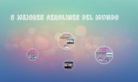 5 MEJORES AEROLINES DEL MUNDO